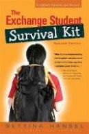 Hansell, Bettina - The Exchange Student Survival Kit - 9781931930314 - V9781931930314