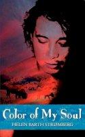 Stromberg, Helen Barth - Color of My Soul - 9781932077797 - V9781932077797
