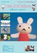 Aronzo, Aranzi - The Cute Book - 9781932234688 - V9781932234688