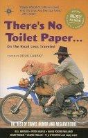 . Ed(s): Lansky, Doug - There's No Toilet Paper on the Road Less Traveled - 9781932361278 - V9781932361278