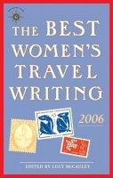 . Ed(s): McCauley, Lucy - Best Women's Travel Writing - 9781932361353 - V9781932361353