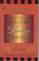 Widzer, Joel L - The Penny Pincher's Passport to Luxury Travel - 9781932361575 - V9781932361575
