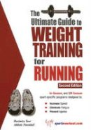 Price, Robert G. - The Ultimate Guide to Weight Training for Running - 9781932549430 - V9781932549430