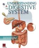 Scientific Publishing - Understanding the Digestive System Flip Chart - 9781932922318 - V9781932922318