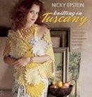Epstein, Nicky - Nicky Epstein Knitting in Tuscany - 9781933027753 - V9781933027753