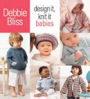 Bliss, Debbie - Design it, Knit it - 9781933027982 - V9781933027982