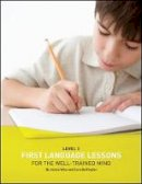 Wise, Jessie; Buffington, Sara - First Language Lessons for the Well Trained Mind - 9781933339085 - V9781933339085