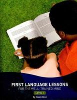 Wise, Jessie - First Language Lessons for the Well-Trained Mind - Level 1 - 9781933339443 - V9781933339443