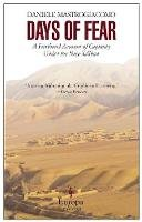 Mastrogiacomo, Daniele - Days of Fear: A Firsthand Account of Captivity Under the New Taliban - 9781933372976 - V9781933372976