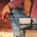 Coperthwaite, William, Saltmarsh, John - A Handmade Life: In Search of Simplicity - 9781933392479 - V9781933392479