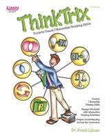 Frank Lyman - ThinkTrix: Tools to Teach 7 Essential Thinking Skills - 9781933445311 - V9781933445311
