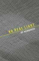 Wenderoth, Joe - No Real Light - 9781933517223 - V9781933517223