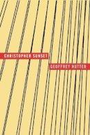 Nutter, Geoffrey - Christopher Sunset - 9781933517445 - V9781933517445