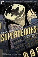 Rosenburg,Robin - The Psychology of Superheroes - 9781933771311 - V9781933771311