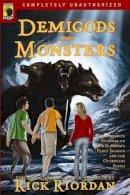 . Ed(s): Riordan, Rick; Wilson, Leah - Demigods and Monsters - 9781933771830 - V9781933771830