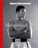 The Editors of Sports Illustrated - Sports Illustrated Muhammad Ali: The Tribute - 9781933821047 - 9781933821047