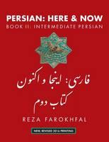 Farokhfal, Reza - Persian: Here and Now Book II, Intermediate Persian (Persian Edition) - 9781933823706 - V9781933823706