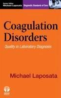 Michael Laposata - Coagulation Disorders: Diagnostic Standards of Care - 9781933864822 - V9781933864822