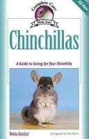 Anastasi, Donna - Chinchillas: A Guide to Caring for Your Chinchilla (Complete Care Made Easy) - 9781933958156 - V9781933958156