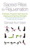 Aun Weor, Samael - Sacred Rites For Rejuvination - 9781934206799 - V9781934206799