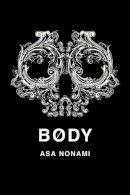 Nonami, Asa - Body - 9781934287378 - V9781934287378