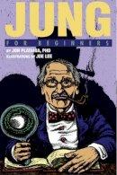 Plantania PhD, Jon - Jung For Beginners - 9781934389768 - V9781934389768