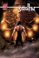 Chopra, Gotham, Chopra, Deepak - The Sadhu Volume 1: When Realities Collide (v. 1) - 9781934413036 - KTJ0006398