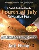 Honig, Jack - Patriotic Guidebook for the 4th of July - 9781934449257 - V9781934449257