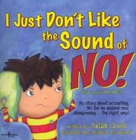 Cook, Julia - I Just Don't Like the Sound of No! - 9781934490259 - V9781934490259