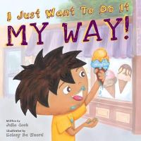 Cook, Julia - I Just Want to Do it My Way! - 9781934490433 - V9781934490433