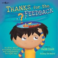 Julia Cook - Thanks for the Feedback, I Think (Best Me I Can Be!) - 9781934490495 - V9781934490495