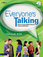 Cindi Dodd - Everyone's Talking: Stories to Engage Middle Schoolers in Social Conversation - 9781934490631 - V9781934490631