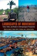 - Landscapes of Movement - 9781934536131 - V9781934536131