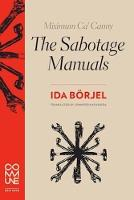 Börjel, Ida - Miximum Ca' Canny the Sabotage Manuals - 9781934639207 - V9781934639207