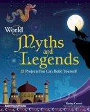 Ceceri, Kathryn; Braley, Shawn - World Myths and Legends - 9781934670439 - V9781934670439