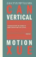 Xue, Can - Vertical Motion - 9781934824375 - V9781934824375