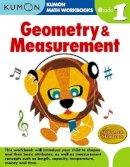 Kumon Pub. North America Ltd - Geometry & Measurement Grade 1 (Kumon Math Workbooks) - 9781934968178 - V9781934968178