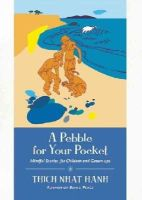 Thich Nhat Hanh - A Pebble for Your Pocket - 9781935209454 - V9781935209454