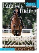 Ward, Lesley - English Riding (Horse Illustrated Guide) - 9781935484523 - V9781935484523