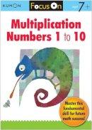 Kumon Publishing - Focus On Multiplication: Numbers 1-10 - 9781935800408 - V9781935800408