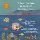 King, Dedie - I See the Sun in Mexico - 9781935874140 - V9781935874140