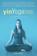 Grilley, Paul - Yin Yoga - 9781935952701 - V9781935952701