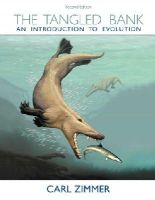 Zimmer, Carl - The Tangled Bank: An Introduction to Evolution - 9781936221448 - V9781936221448