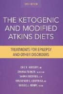 Kossoff MD, Eric, Turner RD  CSP  LDN, Zahava, Doerrer CPNP, Sarah, Cervenka MD, Mackenzie C., Henry RD  LDN, Bobbie J. - The Ketogenic and Modified Atkins Diets:Treatments for Epilepsy and Other Disorders - 9781936303946 - V9781936303946