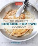 - The Complete Cooking for Two Cookbook: 650 Recipes for Everything You'll Ever Want to Make - 9781936493838 - V9781936493838