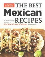 America's Test Kitchen - Best Mexican Recipes - 9781936493975 - V9781936493975