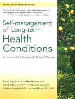Lorig, Kate, Holman, Halsted, Sobel, David, Laurent, Diana, Gonzalez, Virginia, Minor, Marian - Self-Management of Long-Term Health Conditions: A Handbook for People with Chronic Disease - 9781936693627 - V9781936693627