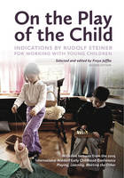 Steiner, Rudolf - On the Play of the Child - 9781936849178 - V9781936849178