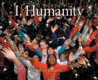 Bennett, Jeffrey - I, Humanity - 9781937548520 - V9781937548520