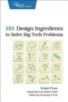 Chen, Eewei - 101 Design Ingredients to Solve Big Tech Problems - 9781937785321 - V9781937785321
